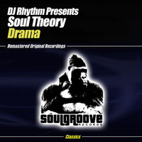 DJ Rhythm Presents Soul Theory - Drama