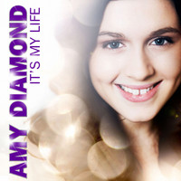Amy Diamond - It's My Life