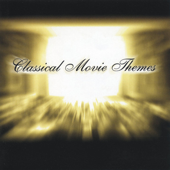 Various Artists - Classical Movie Themes