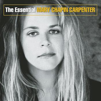 Mary Chapin Carpenter - The Essential Mary Chapin Carpenter