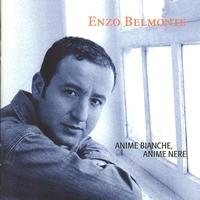 Enzo Belmonte - Anime Bianche, Anime Nere