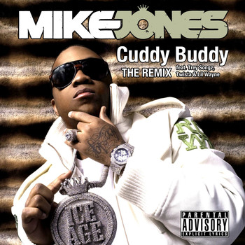 Mike Jones - Cuddy Buddy (feat. Trey Songz, Twista and Lil Wayne) (Explicit Version)