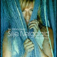 Silje Nergaard - Be Still My Heart - The Essential