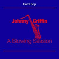Johnny Griffin - Hard Bop (Johnny Griffin - A Blowing Session)