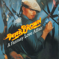 Peter Brown - A Fantasy Love Affair