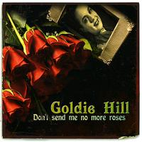Goldie Hill - Don't Send Me No More Roses