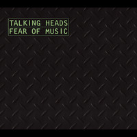 Talking Heads - Fear Of Music (Deluxe Version)