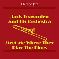 Jack Teagarden And His Jazz Band - Chicago Jazz