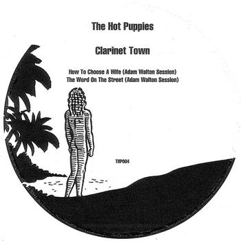 The Hot Puppies - Clarinet Town