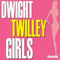 Dwight Twilley - Girls