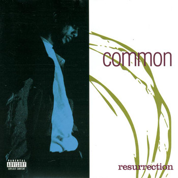 Common - Resurrection (Explicit)