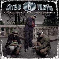 Three 6 Mafia - Most Known Unknown (New Package-Clean)