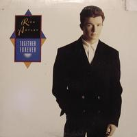 Rick Astley - Dance Vault Mixes - Together Forever/I'll Never Set You Free