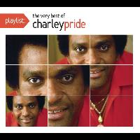 Charley Pride - Playlist: The Very Best of Charley Pride