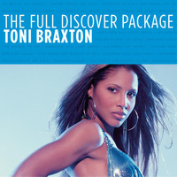 Toni Braxton - The Fulll Discover Package