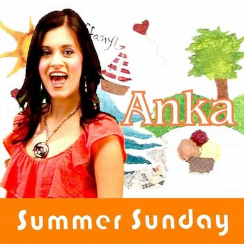 Anka - Summer Sunday