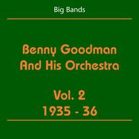 Benny Goodman, His Orchestra - Big Bands