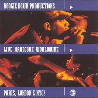 Boogie Down Productions - Live Hardcore Worldwide (Explicit)