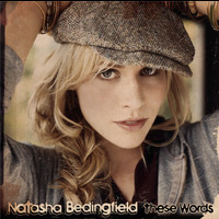 Natasha Bedingfield - These Words (I Love You, I Love You)