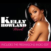Kelly Rowland - Work (Remix Bundle)