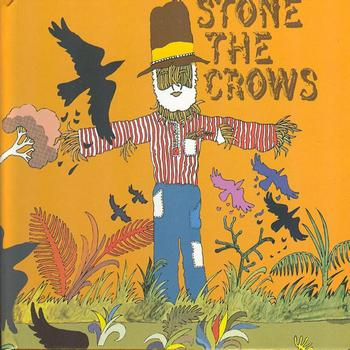 Stone The Crows - Stone The Crows