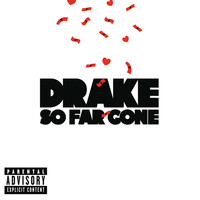 Drake - So Far Gone (Explicit)