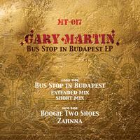 Gary Martin - Bus Stop In Budapest EP