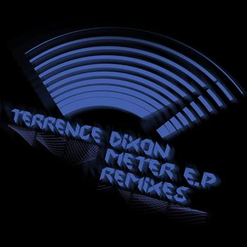 Terrence Dixon - The Remixes