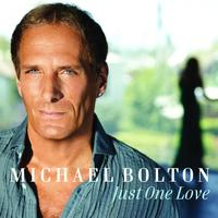 Michael Bolton - Just One Love