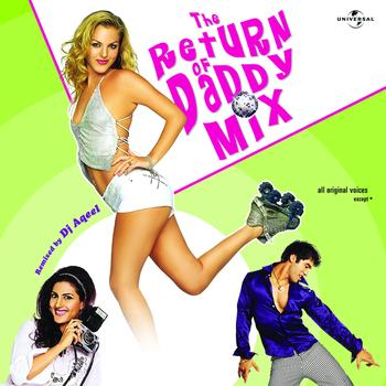 Dj Aqeel - The Return Of Daddy Mix