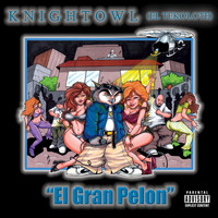 Knight Owl - El Gran Pelon
