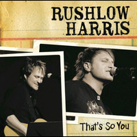 Rushlow Harris - That's So You