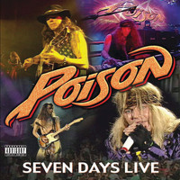 Poison - 7 Day's Live