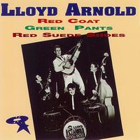 Lloyd Arnold - Red Coat, Green Pants & Red Suede Shoes