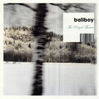 Ballboy - The Royal Theatre