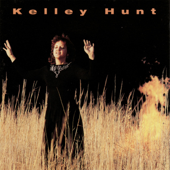 Kelley Hunt - Kelley Hunt