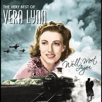 Vera Lynn - We'll Meet Again, The Very Best Of Vera Lynn
