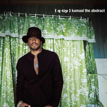 Q-Tip - Kamaal The Abstract