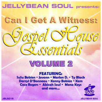 Various Artists - Can I Get A Witness - Gospel House Essentials, Volume 2
