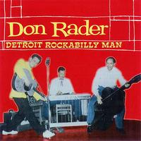 Don Rader - Detroit Rockabilly Man