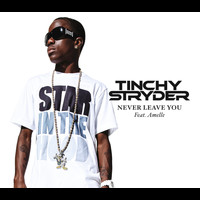 Tinchy Stryder / Amelle - Never Leave You
