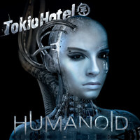 Tokio Hotel - Humanoid (German Version)