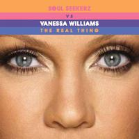 Vanessa Williams - The Real Thing (Soul Seekerz Dance Remixes)
