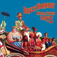 Bruce Hornsby - Halcyon Days (Value Added for Tower)