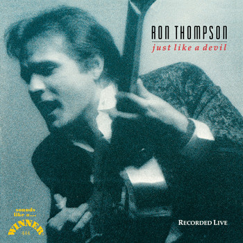 Ron Thompson - Just Like a Devil