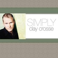 Clay Crosse - Simply Clay Crosse