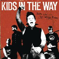Kids In The Way - Safe From The Loosing Fight