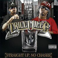 Trillville - Straight UP. No Chaser (Explicit)