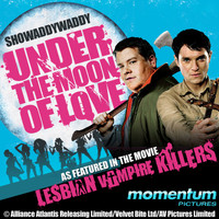 "Showaddywaddy - Under The Moon Of Love (as featured in ""Lesbian Vampire Killers"" movie)"