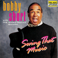 Bobby Short - Swing That Music